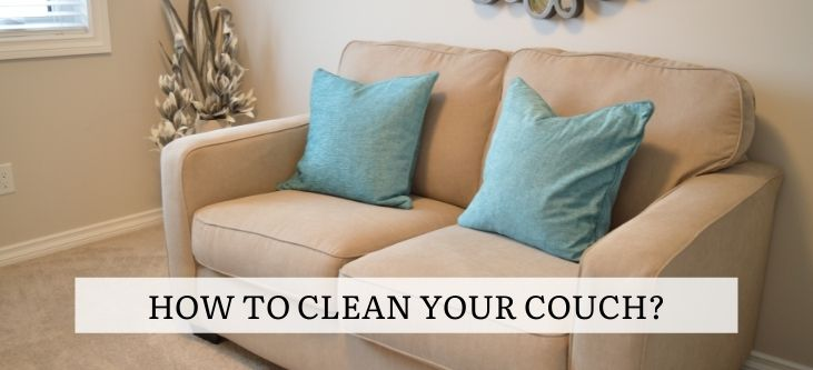 How to clean your couch?